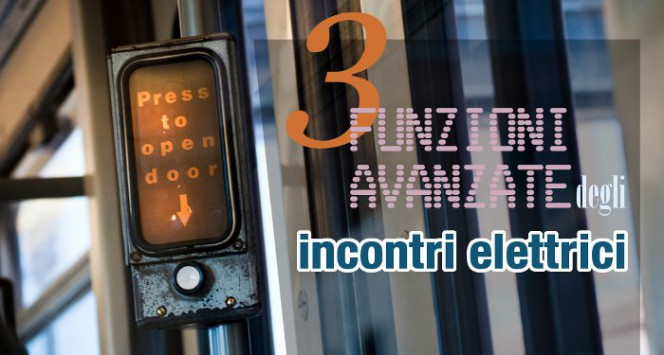 3-funzioni-avanzate-incontri-elettrici