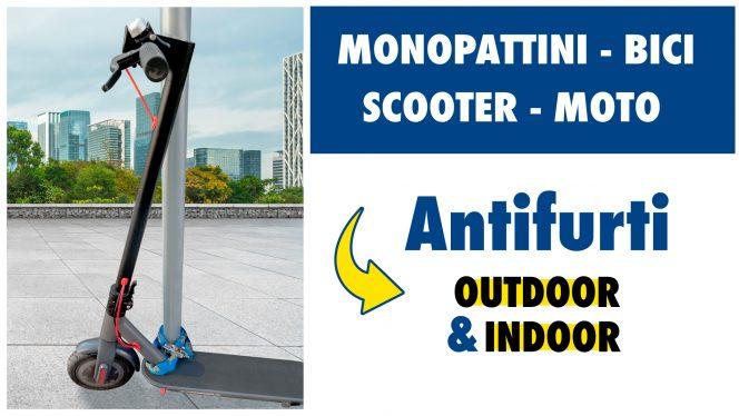 Il miglior lucchetto per bici, monopattini elettrici, scooter e moto!